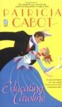 By Patricia Cabot Educating Caroline (Sonnet Books) [Mass Market Paperback] - Patricia Cabot