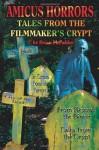 Amicus Horrors: Tales from the Filmmaker's Crypt - Brian McFadden, Susan Svehla, Gary J. Svehla