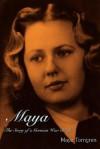 Maya: The Story of a German War Bride - Maya Torngren