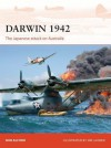 Darwin 1942: The Japanese attack on Australia (Campaign) - Bob Alford, Jim Laurier