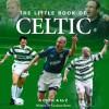 The Little Book of Celtic - Graham Betts