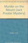 Murder On The Mount - Sandy Dengler
