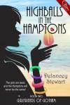 Highballs in the Hamptons, Girlfriends of Gotham, 2 - Delancey Stewart