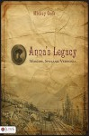 Anna's Legacy: Moscow. Spokane. Vernonia - Mickey Cook