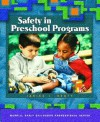 Safety in Preschool Programs - Janice J. Beaty