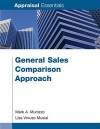 General Sales Comparison Approach (Appraisal Essentials) - Lisa Musial, Mark A. Munizzo