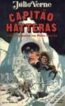 Aventuras do Capitão Hatteras (Parte I) - Jules Verne