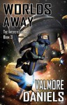 Worlds Away (The Interstellar Age, #3) - Valmore Daniels