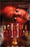 A Child of a Crackhead II - Shameek Speight