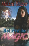 Believe the Magic - Melani Blazer