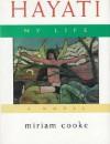 Hayati, My Life - Miriam Cooke