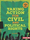 Taking Action for Civil and Political Rights (Who's Changing the World?) - Eric Braun