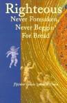 Righteous Never Foresaken, Never Beggin' for Bread - Glenda Williams