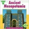 Ancient Mesopotamia (Let's See Library) - Cynthia Fitterer Klingel, Robert B. Noyed