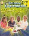 Easy Science Experiments, Grades 4 - 8: Water, Airplanes, Jets, Rockets, Time, and Place - Mark Twain Media