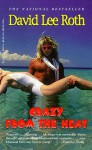 Crazy From the Heat - David Lee Roth
