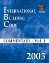 2003 International Building Code Commentary Volume 1 - International Code Council