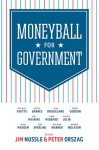 Moneyball for Government - Senator Kelly Ayotte, Senator Mark Warner, Glenn Hubbard, Gene Sperling, Melody Barnes, John Bridgeland, Kevin Madden, Howard Wolfson, Jim Nussle, Peter Orszag