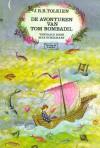 De avonturen van Tom Bombadil - J.R.R. Tolkien, Max Schuchart, Pauline Baynes