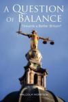 A Question of Balance - Malcolm Morrison