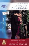 La vengeance d'un milliardaire - Un goût de paradis (Harlequin Azur) (French Edition) - Helen Bianchin, Robyn Donald