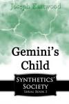 Gemini's Child - Joseph Eastwood