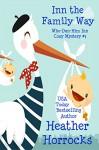 Inn the Family Way (Who-Dun-Him Inn Cozy Mystery #3) - Heather Horrocks
