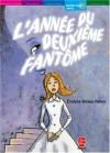 L'année Du Deuxième Fantôme - Evelyne Brisou-Pellen