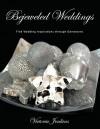 Bejeweled Weddings: Find Wedding Inspirations Through Gemstones - Victoria Jenkins