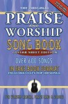 The Original Praise and Worship Songbook: Guitar Sheet Edition: Over 600 Songs in Guitar Sheet Format, Includes CCLI's Top 100 Songs - Brentwood-Benson Music Publishing
