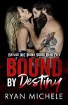 Bound by Destiny - Ryan Michele