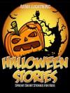 Halloween Books for Kids: HALLOWEEN STORIES (Scary Halloween Stories for Kids): Scary Stories for Kids, Halloween Activities, Halloween Jokes, and More! (Haunted Halloween Fun Book 1) - Arnie Lightning