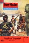 "Perry Rhodan 260: Gespenster der Vergangenheit (Heftroman): Perry Rhodan-Zyklus ""Die Meister der Insel"" (Perry Rhodan-Erstauflage) (German Edition) - Kurt Mahr"