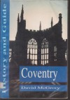 Coventry: History And Guide - David McGrory