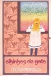 Olhinhos de Gato - Cecília Meireles, EDUARDO SANTALIESTRA