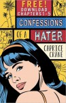 Confessions of a Hater: Chapters 1-5 - Caprice Crane
