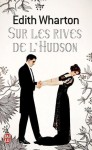 Sur les rives de l'Hudson - Edith Wharton