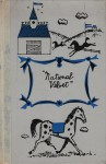 National Velvet - Enid Bagnold, Earle B. Winslow