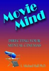 Movie Mind - L. Michael Hall