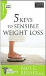 5 Keys to Sensible Weight Loss - Paul C. Reisser