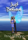 Just Believe - Anne Manning