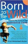 Born to be Wild - Kristi Meisenbach Boylan