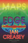 Maps of the Edge - Ian Creasey