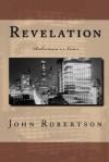 Revelation: Robertson's Notes - John Robertson