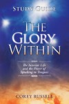 The Glory Within Study Guide - Corey Russell