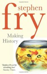 Making History - Stephen Fry