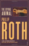 The Dying Animal - Philip Roth