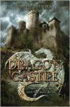 Dragon Castle - Joseph Bruchac