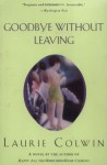 Goodbye Without Leaving - Laurie Colwin