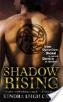 Shadow Rising (Dark Dynasties #3) - Kendra Leigh Castle